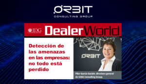 Consejos para desplegar un plan de seguridad TI corporativa Orbit en DealerWorld